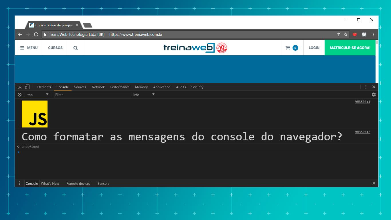Aprenda a formatar as mensagens do console do navegador